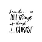 All Things Through Christ - Phil 4:13  by SimplyPut
