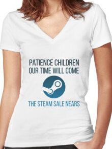 Patience children, our time will come-the steam sale nears... Women's Fitted V-Neck T-Shirt
