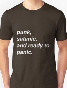Punk, Satanic, and ready to Panic T-Shirt