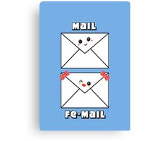 Mail & Fe-mail Canvas Print