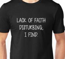 Lack of faith Unisex T-Shirt
