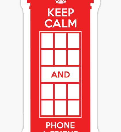 Keep calm and phone a friend. UK London Sticker