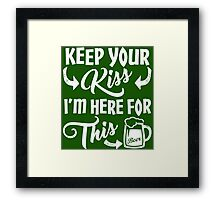 Here For The Green Beer St Patrick's Day Framed Print