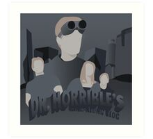 Doctor Horrible's Sing-Along Blog Art Print