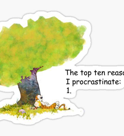 Calvin is a procrastinator Sticker