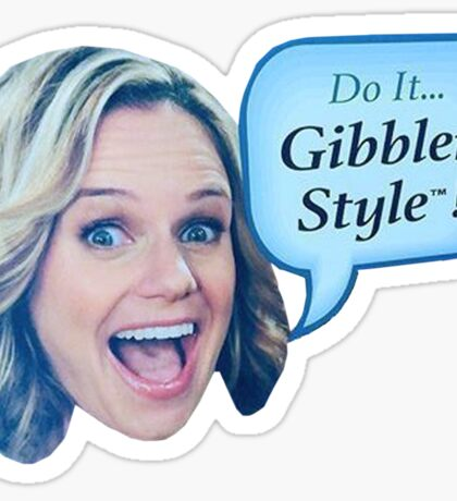 Fuller House - Do it Gibbler Style Sticker