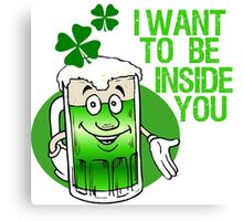 Green Beer Innuendo St Patrick's Day Canvas Print