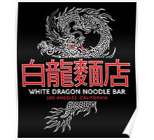 White Dragon - Noodle Bar Cantonese Variant Poster