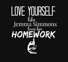 Love Yourself like Jemma Simmons Loves Homework - Agents of S.H.I.E.L.D Unisex T-Shirt