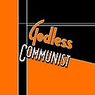 Godless Communist by karmabees
