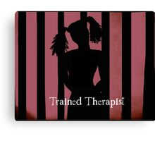 Trained Therapist Canvas Print
