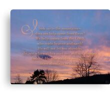 Psalm 121:1-3  Canvas Print
