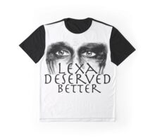 Lexa Deserved Better III Graphic T-Shirt