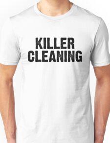 Killer Cleaning Unisex T-Shirt