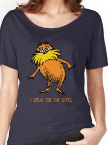 I Speak For The Trees - Lorax Women's Relaxed Fit T-Shirt