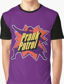 Prank Patrol Graphic T-Shirt