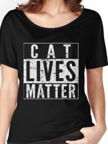 Cat Lives Matter Women's Relaxed Fit T-Shirt