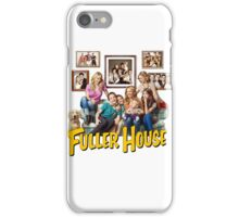 Fuller House iPhone Case/Skin