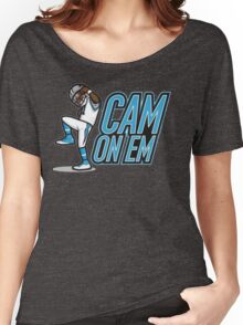 cam on em Women's Relaxed Fit T-Shirt