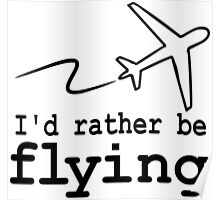 i'd rather be flying duo Poster