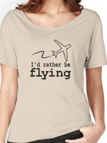 i'd rather be flying duo Women's Relaxed Fit T-Shirt