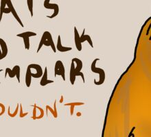"""""""If Cats Could Talk"""" Sticker"""