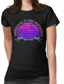 Kung Fury - Teamwork is Very Important! Womens Fitted T-Shirt
