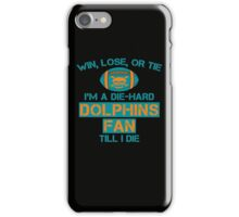 die hard dolphins Fan iPhone Case/Skin