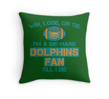 die hard dolphins Fan Throw Pillow