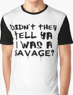Didn't They Tell Ya? RihRih Graphic T-Shirt