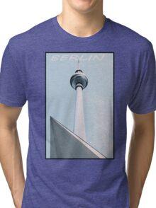 Berlin Fernsehturm Tri-blend T-Shirt