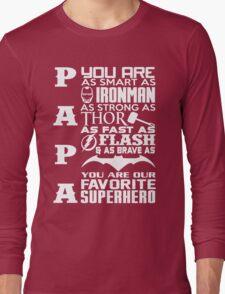 Papa - superhero Long Sleeve T-Shirt