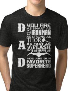 Dad - superhero Tri-blend T-Shirt
