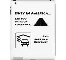 Drive On a Parkway iPad Case/Skin