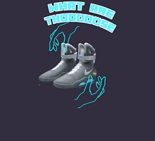 Back to the future WHAT ARE THOOOOOOOSE! Unisex T-Shirt