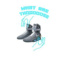 Back to the future WHAT ARE THOOOOOOOSE! Photographic Print