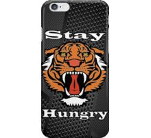 Tiger Phone Case - Stay Hungry iPhone Case/Skin