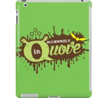 Accidently in Quove iPad Case/Skin