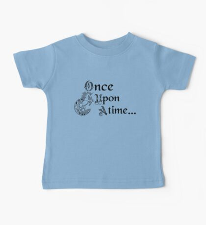 Once upon a time- logo Baby Tee