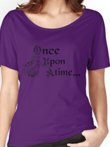 Once upon a time- logo Women's Relaxed Fit T-Shirt