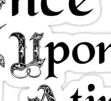 Once upon a time- logo Sticker