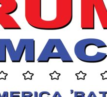 Trump/Camacho 'Make America 'Bate Again' Sticker