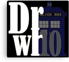 Doctor 10 Canvas Print