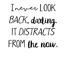 I never look back darling by caddystar