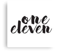 One Eleven Canvas Print
