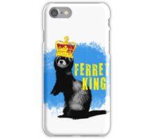 Ferret King! iPhone Case/Skin