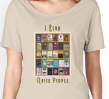 I Read Queer People Women's Relaxed Fit T-Shirt