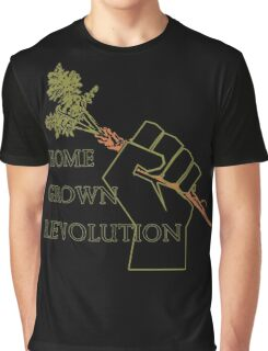 Home Grown revolution Fist of Solidarity  Graphic T-Shirt