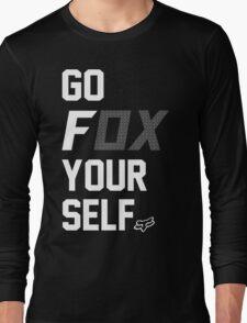Go Fox your self Long Sleeve T-Shirt