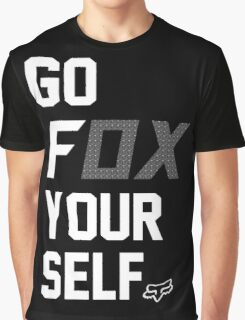 Go Fox your self Graphic T-Shirt